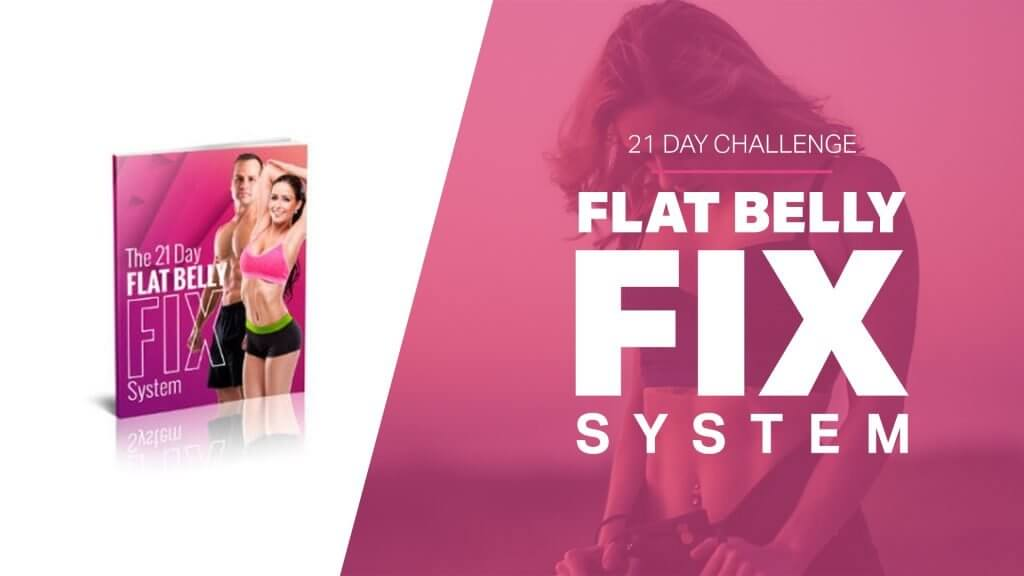 Review Of The Flat Belly Fix - 21 Day Challenge